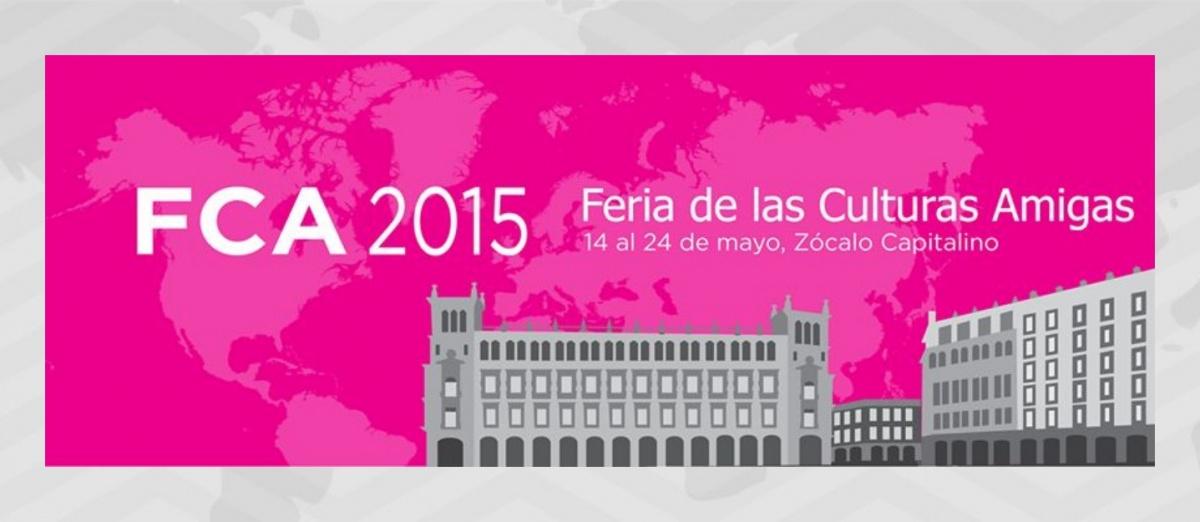 Embajada de Colombia en México, Colombia en la Feria de las Culturas Amigas: 14 al 24 de mayo de 2015